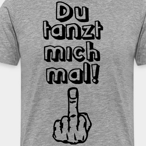 Tanz ab! - Männer Premium T-Shirt