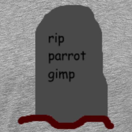 R.I.P Parrot Gimp - Men's Premium T-Shirt