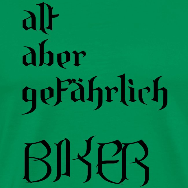 alt aber gefährlich biker