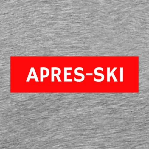Après-Ski | Party | Schiurlaub - Männer Premium T-Shirt