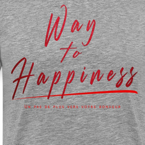 WAY TO HAPPINESS official tee shirt - T-shirt Premium Homme