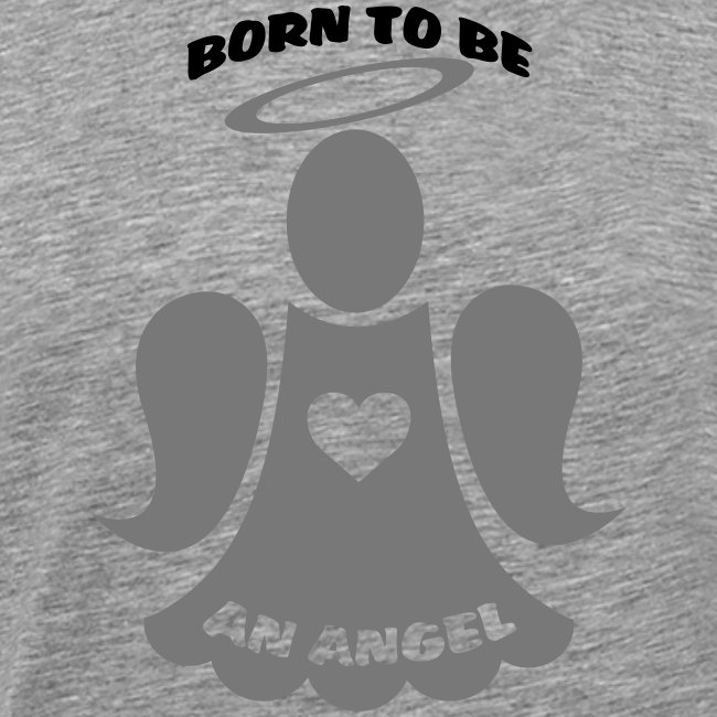 born to be an angel