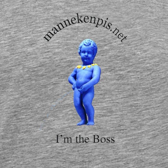 I'M THE BOSS ♀♂   manneken pis