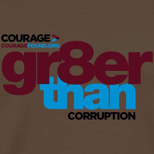courage-gr8erthan-corrupt