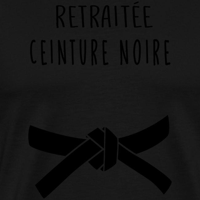 RETRAITEE CEINTURE NOIRE