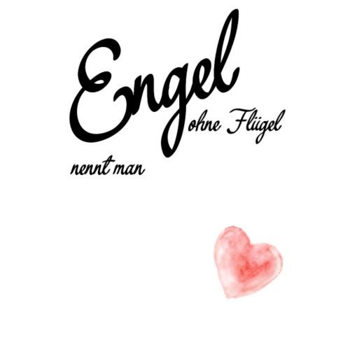 Engel ohne Fluegel nennt man Geschen zum Muttertag - Männer Premium T-Shirt