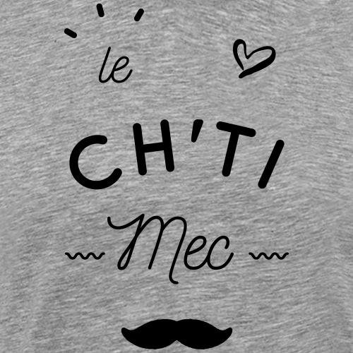 Le ch'ti mec - T-shirt Premium Homme