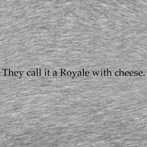 Royal with cheese - Premium-T-shirt herr
