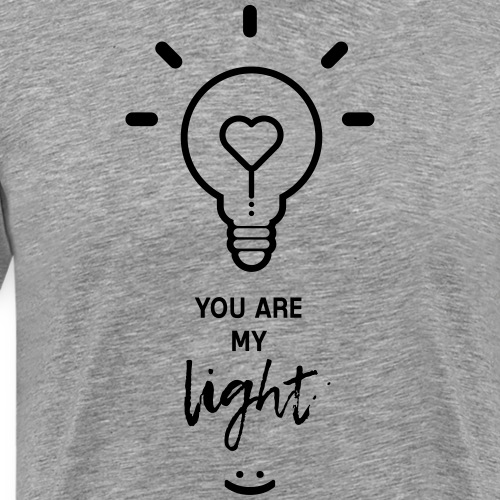 you are my light - T-shirt Premium Homme