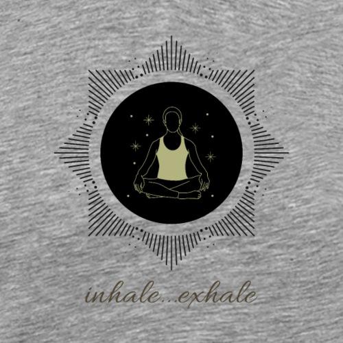 Inhale...exhale - Männer Premium T-Shirt