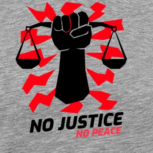 No justice no peace - T-shirt Premium Homme