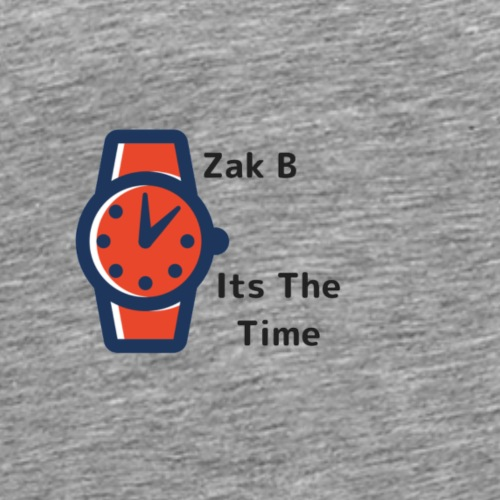 Its The Time | Zak B - Men's Premium T-Shirt