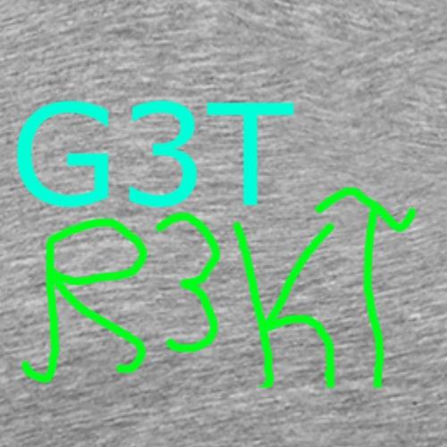 G3T R3KT-Shirt - Männer Premium T-Shirt