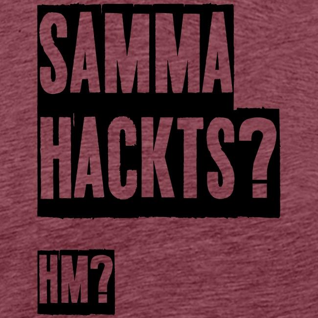 Samma Hackts (Spruch)