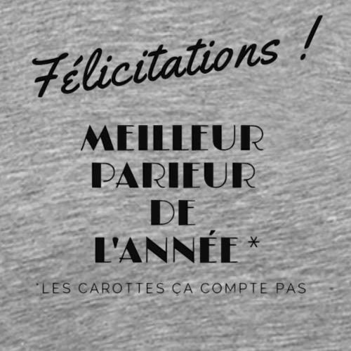 MEILLEUR PARIEUR DE L'ANNEE - T-shirt Premium Homme