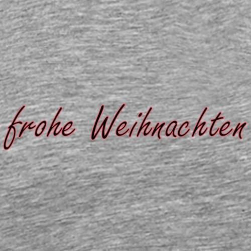 frohe Weihnachten spruch - Männer Premium T-Shirt