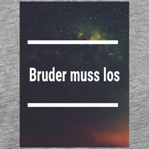 Bruder muss los Weltall - Männer Premium T-Shirt