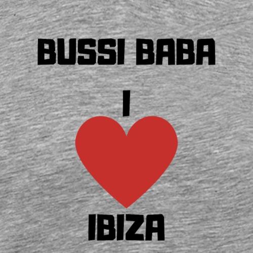 BUSSI BABA IBIZA - Reise - Geschenk - Männer Premium T-Shirt