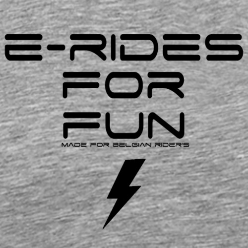 e rides for fun // made for belgian rider's - T-shirt Premium Homme