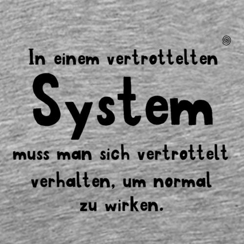 vertrotteltes System (schwarz) - Männer Premium T-Shirt