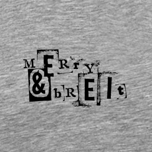 Merry und breit - Männer Premium T-Shirt