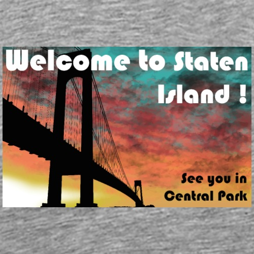 welcome to staten island - T-shirt Premium Homme