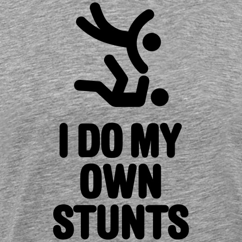 I DO MY OWN STUNTS Lustige Judo Sprüche Judoka - Mannen Premium T-shirt