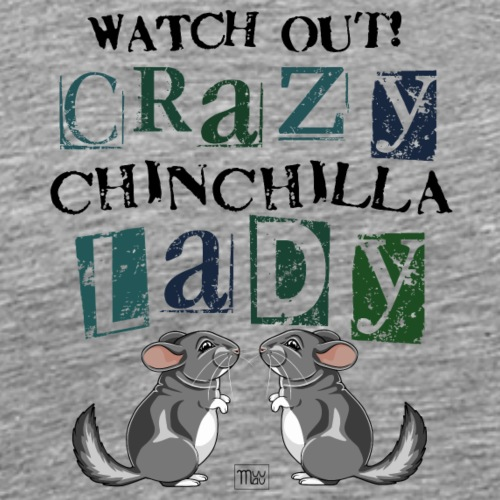 Crazy Chinchilla Lady III - Miesten premium t-paita