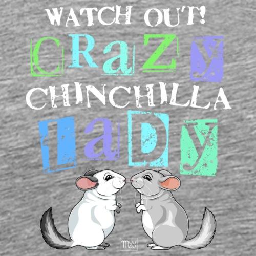Crazy Chinchilla Lady - Miesten premium t-paita