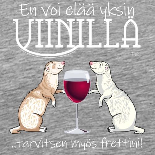 Yksin Viinillä Fretti - Miesten premium t-paita