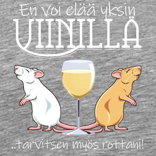 Yksin Viinillä Rottani II - Miesten premium t-paita