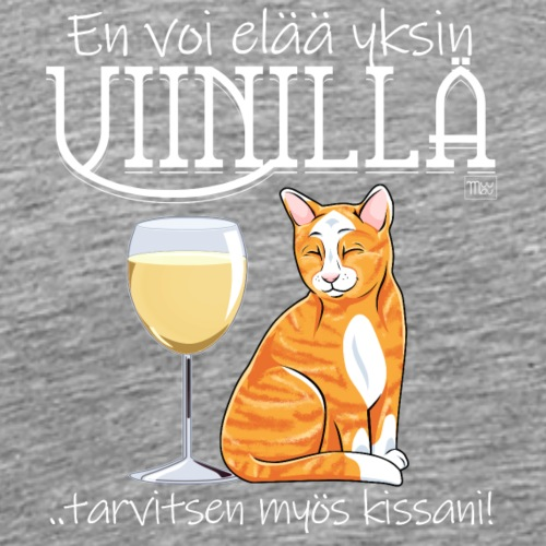 Yksin Viinillä Kissani V - Miesten premium t-paita