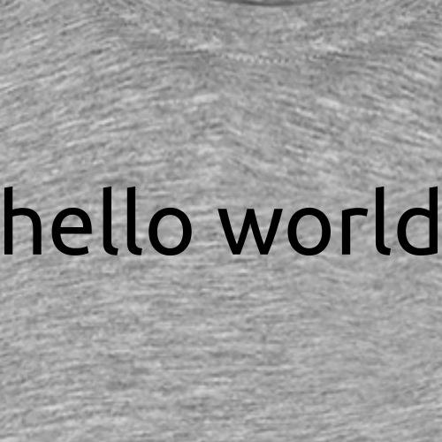helloworld black - Mannen Premium T-shirt