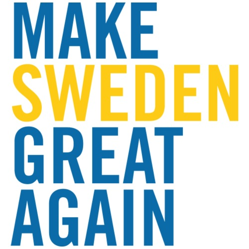 Make Sweden Great Again - Premium-T-shirt herr