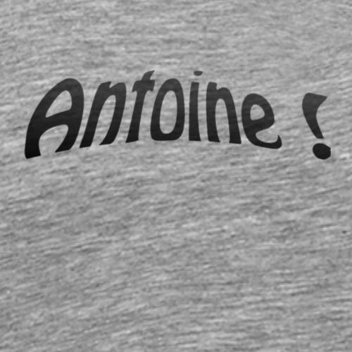 Antoine ! - T-shirt Premium Homme