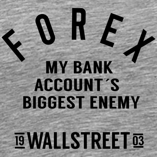 Forex-biggest-enemy - Men's Premium T-Shirt