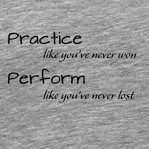 Practice Perform S - Herre premium T-shirt