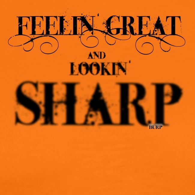 looking sharp