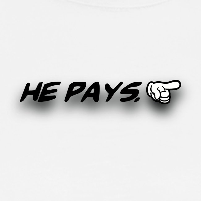 he pays