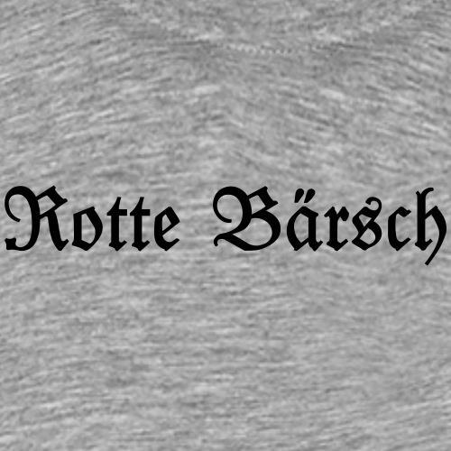 Rotte Baersch Schriftzug - Männer Premium T-Shirt