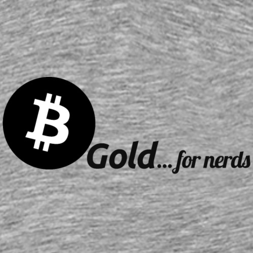 Bitcoin, gold for nerds. Black version. - Men's Premium T-Shirt