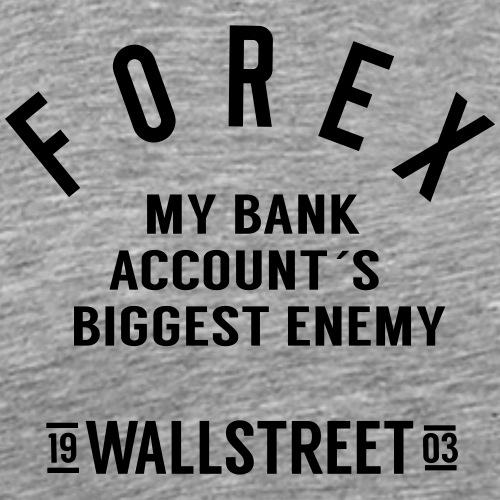 Forex-biggest-enemy - Men's Premium T-Shirt