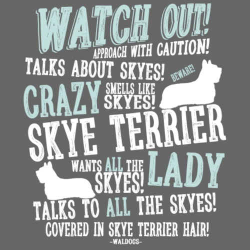 Watch Out! Skye W - Miesten premium t-paita
