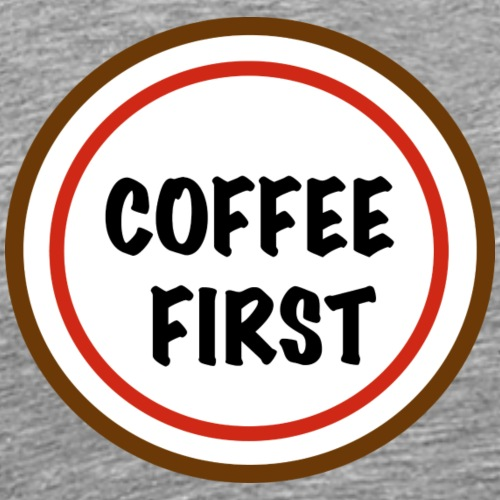 COFFEE FIRST - Mannen Premium T-shirt