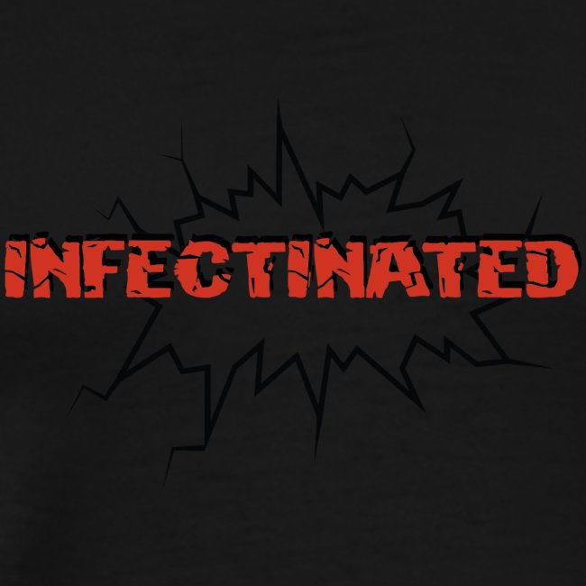 Infectinated