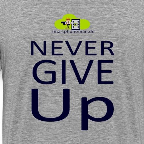 NeverGiveUp - smartphoneman.de - Männer Premium T-Shirt