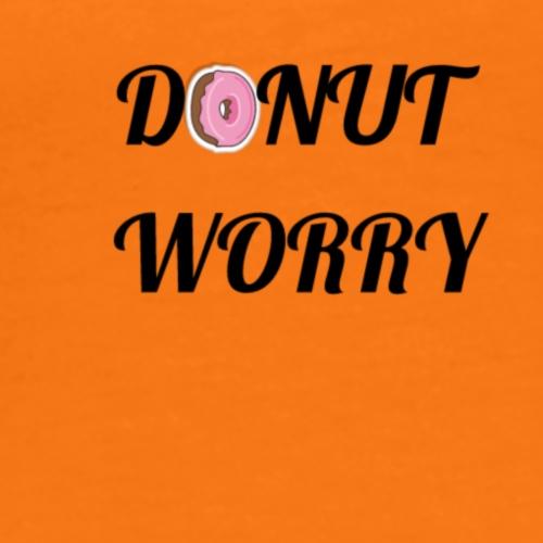 Donut Worry - Männer Premium T-Shirt