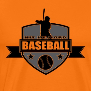 Baseball - Hit me hard - Premium-T-shirt herr