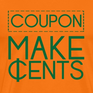 Couponing / Gifts: Coupon make cents - Men's Premium T-Shirt