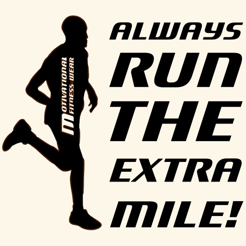 Always run the extra mile! (männlich) - Männer Premium T-Shirt